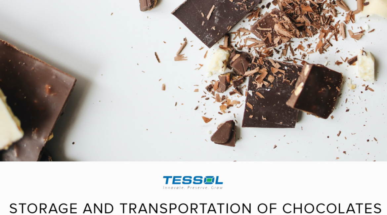 Storage and transportation of chocolates